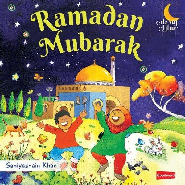 画像1: ラマダーン・ムバーラク 幼児向けボードブック絵本 Ramadan Mubarak (1)
