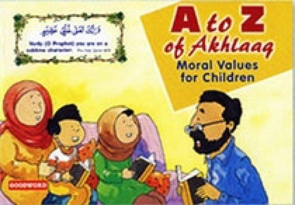 画像1: アフラークのAからZ:こどもむけイスラームのマナー  A to Z of Akhlaaq : Moral Values for Children【日本語訳あり】 (1)