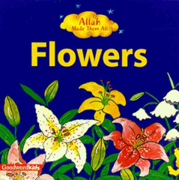 画像1: Allah Made Them All : Flowers おはな 【日本語訳あり】 (1)