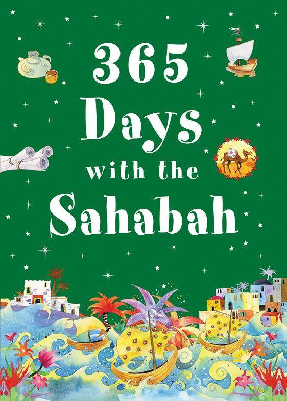 365 Days with the Sahabah 365...